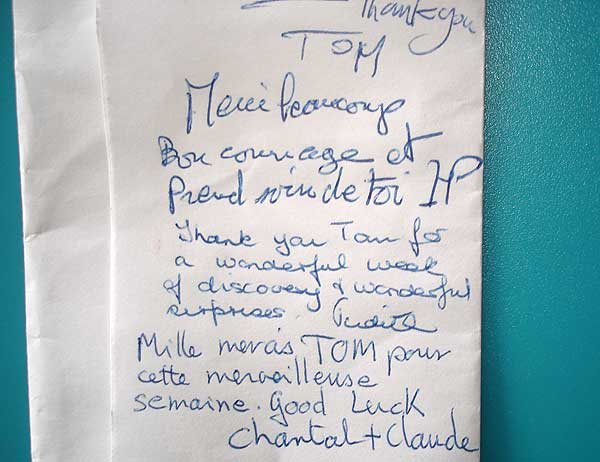 """Thank you Tom for a wonderful week of discovery and wonderful surprises. Judith"""